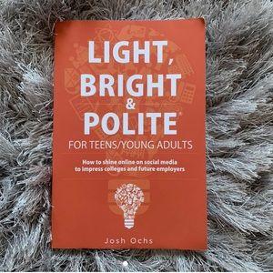 Light, Bright, and Polite